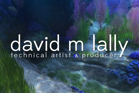 David M Lally Technical Artist & Producer Reel, 2017